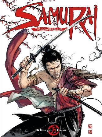 Samurai Vol. 5: The Unnamed Island by Jean-François Di Giorgio and Delphine Rieu