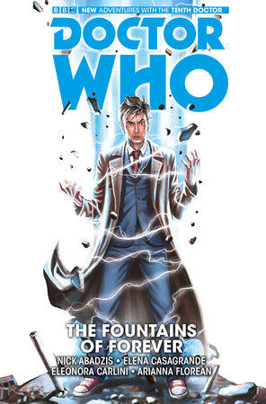 Doctor Who: The Tenth Doctor Vol. 3: The Fountains of Forever by Nick Abadzis