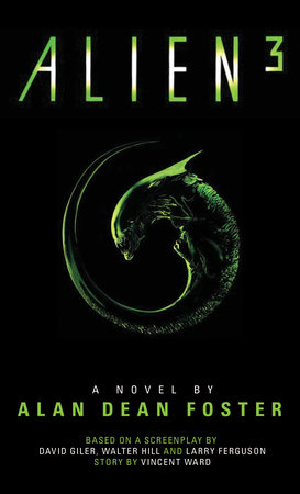 Alien 3: The Official Movie Novelization by Alan Dean Foster