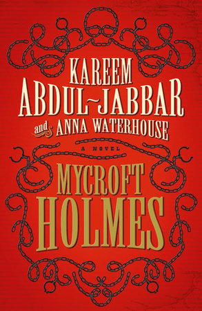 Mycroft Holmes by Kareem Abdul-Jabbar and Anna Waterhouse