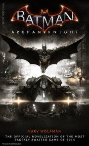 Batman Arkham Knight: The Official Novelization