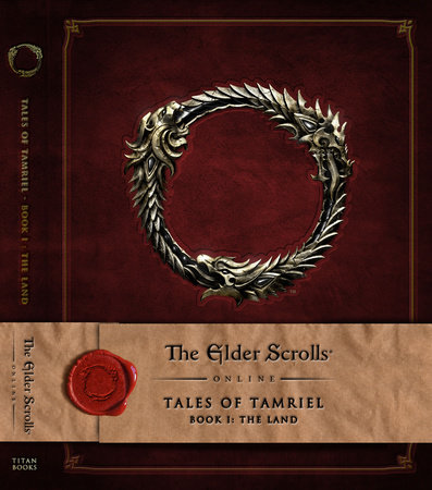 The Elder Scrolls Online: Tales of Tamriel, Book I: The Land by Bethesda Softworks