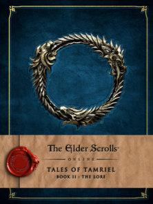 The Elder Scrolls Online: Tales of Tamriel - Book II: The Lore