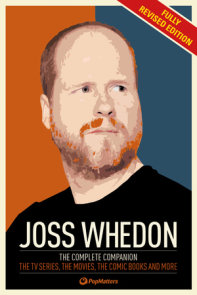 The Joss Whedon Companion (Fully Revised Edition)