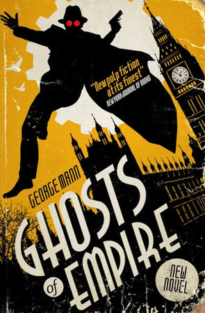 Ghosts of Empire by George Mann