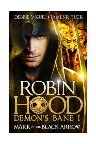 Robin Hood - Mark of the Black Arrow