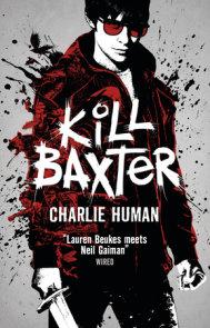 Kill Baxter (EBK)