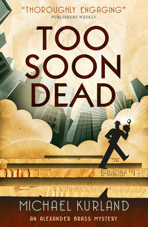 Too Soon Dead by Michael Kurland