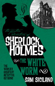 The Further Adventures of Sherlock Holmes - The White Worm