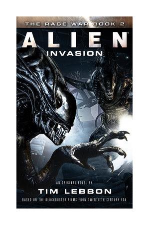 Alien - Invasion by Tim Lebbon
