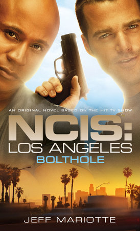 NCIS Los Angeles: Bolthole by Jeff Mariotte