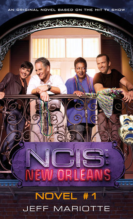 NCIS New Orleans: Crossroads by Jeff Mariotte