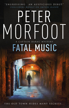 Fatal Music (A Captain Darac Novel 2) by Peter Morfoot