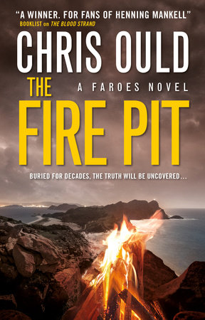 The Fire Pit (Faroes novel 3) by Chris Ould