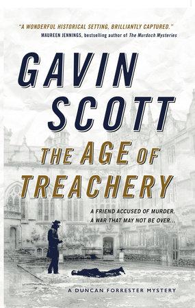 The Age of Treachery by Gavin Scott