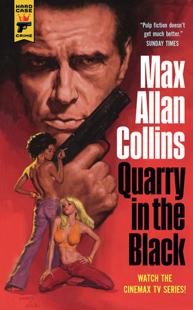 Quarry in the Black by Max Allan Collins