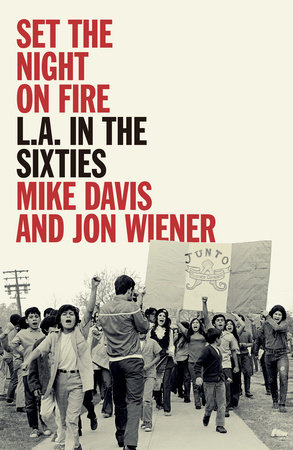 Set the Night on Fire by Mike Davis and Jonathan Wiener