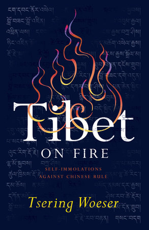 Tibet on Fire by Tsering Woeser