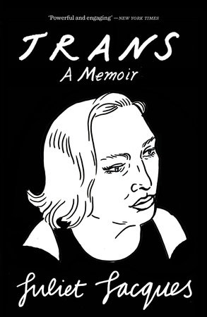 Trans by Juliet Jacques