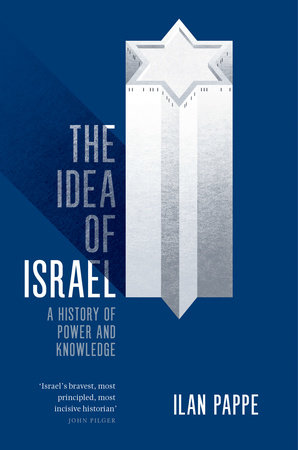 The Idea of Israel by Ilan Pappe
