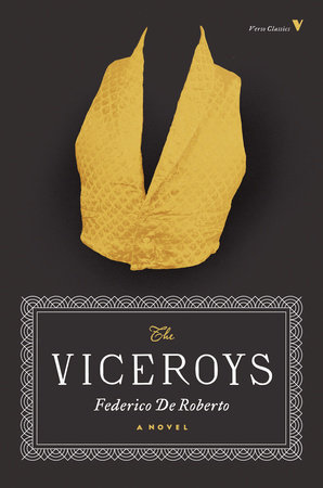 The Viceroys by Federico De Roberto