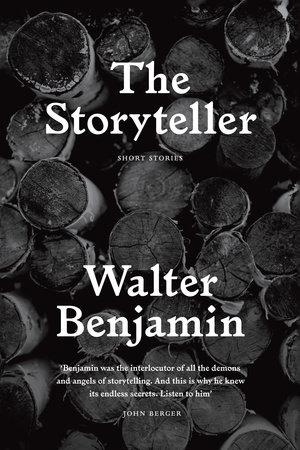 The Storyteller by Walter Benjamin