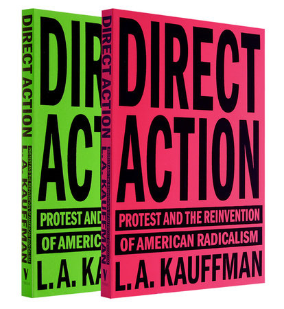 Direct Action by L.A. Kauffman