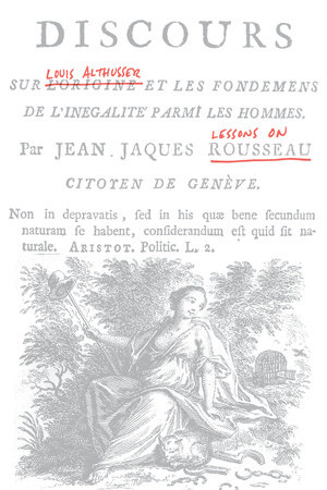 Lessons on Rousseau by Louis Althusser