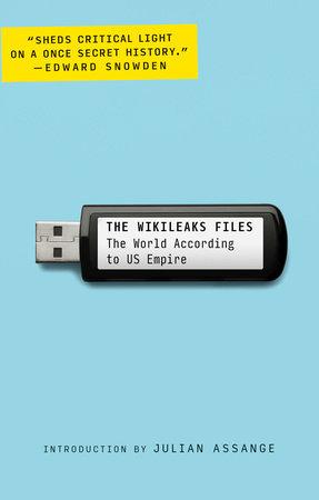 The WikiLeaks Files by WikiLeaks
