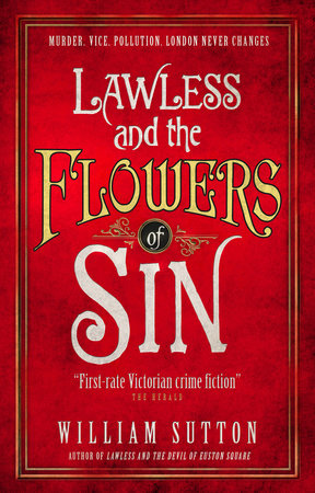 Lawless and the Flowers of Sin by William Sutton