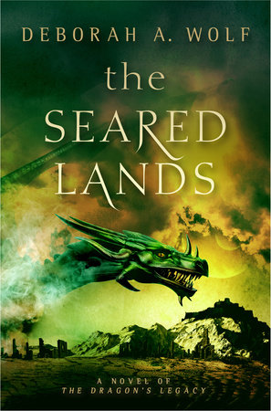 The Seared Lands (The Dragon's Legacy Book 3) by Deborah A. Wolf