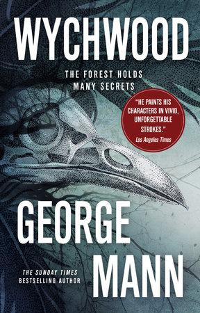 Wychwood by George Mann