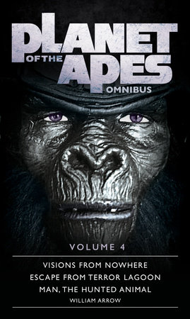 Planet of the Apes Omnibus 4 by William Arrow