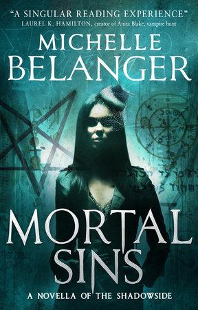 Mortal Sins (Conspiracy of Angels Novella) by Michelle Belanger