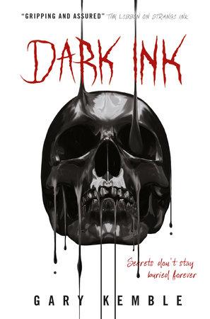 Dark Ink by Gary Kemble