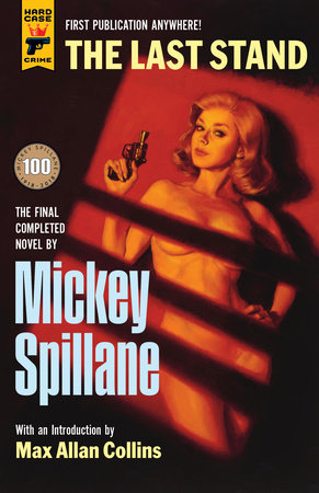 The Last Stand by Mickey Spillane