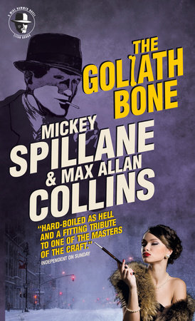 Mike Hammer - The Goliath Bone by Max Allan Collins and Mickey Spillane