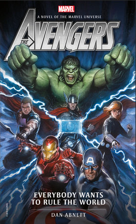 Avengers: Everybody Wants to Rule the World by Dan Abnett
