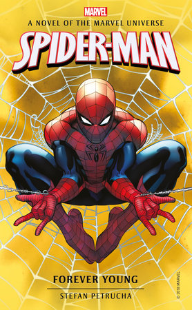 Spider-Man: Forever Young by Stefan Petrucha