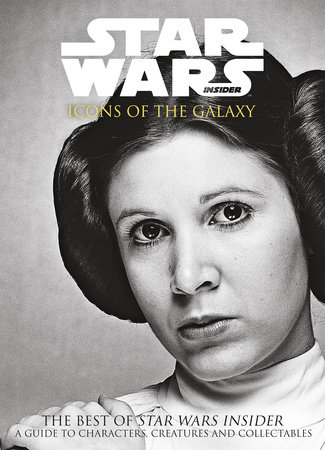 Star Wars: Icons Of The Galaxy by Titan