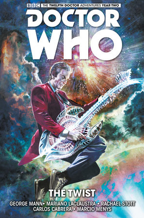 Doctor Who: The Twelfth Doctor Vol. 5: The Twist