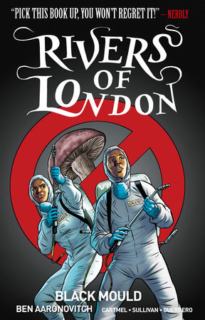 Rivers of London Volume 3: Black Mould by Ben Aaronovitch and Andrew Cartmel