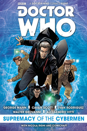Doctor Who: Supremacy of the Cybermen by Cavan Scott and George Mann