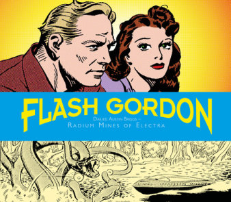 Flash Gordon Dailies: Austin Briggs: Radium Mines Of Electra