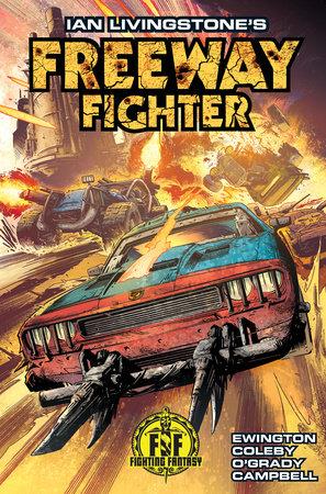 Ian Livingstone's Freeway Fighter by Andi Ewington