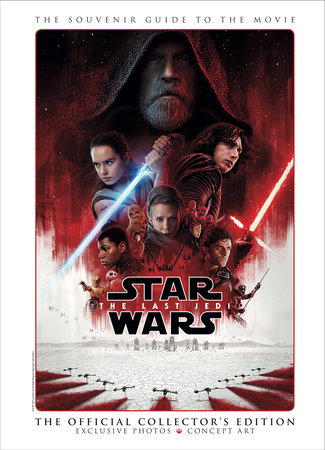 Star Wars: The Last Jedi - The Official Collector's Edition by Titan
