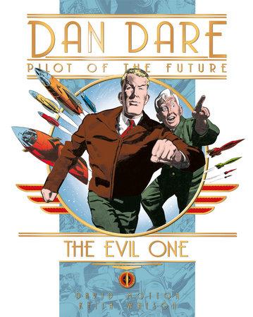 Dan Dare: The Evil One by David Motton