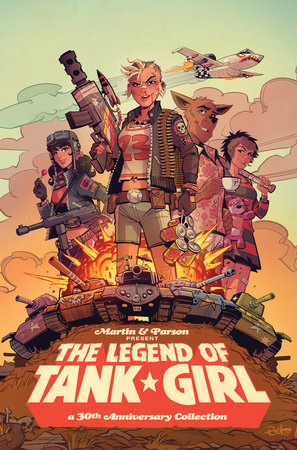 Tank Girl: The Legend of Tank Girl by Alan Martin