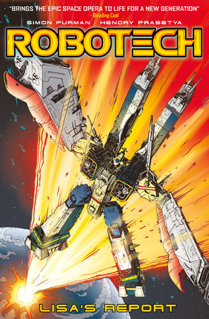 Robotech Vol. 4: Lisa's Report by Simon Furman