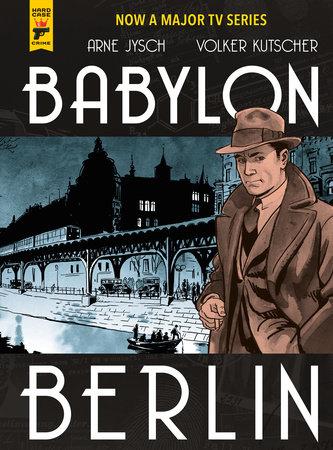 Babylon Berlin by Arne Jysch